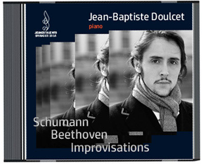 CD-Jean Baptiste-Doulcet Schumann Beethoven improvisations